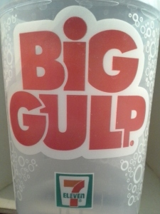 Big Gulp plastic cup from 7-11