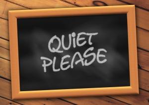 """Chalkboard reading """"Quiet Please"""" by geralt on Pixaby (https://pixabay.com/en/rest-board-school-blackboard-413103)"""
