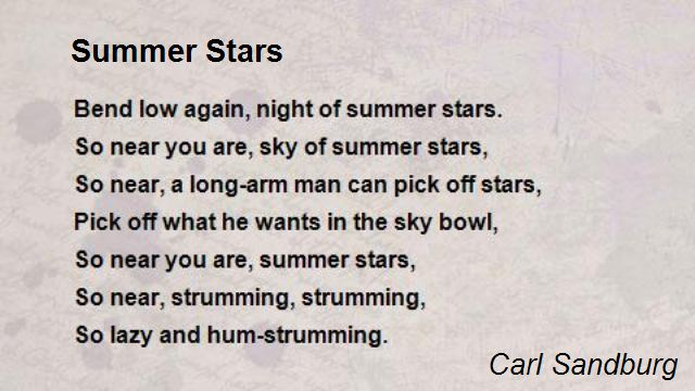 """Summer Stars"" by Carl Sandburg retrieved from http://www.poemhunter.com/i/poem_images/427/summer-stars.jpg"