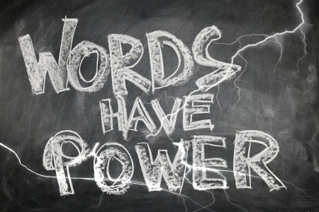 """Words Have Power"" on a chalkboard with lightning by geralt on Pixabay at https://pixabay.com/en/board-blackboard-words-force-1106649/"