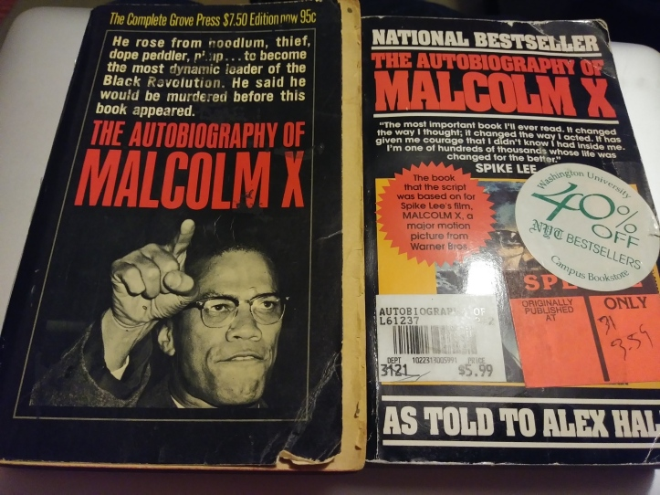 From L-R: My mom's copy of the Autobiography of Malcolm X that I may have illicitly acquired and my copy of the Autobiography of Malcolm X